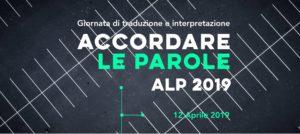 ALP 2019 Giornata di traduzione e interpretazione